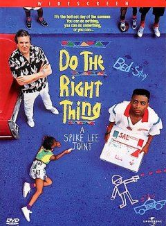 Do The Right Thing Opens in new window