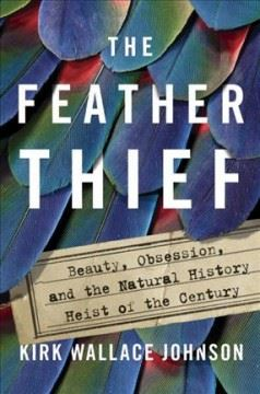 The Feather Thief Opens in new window